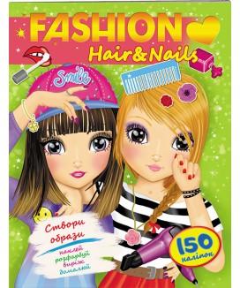 Модні дівчата. Зачіски і манікюр. Hair&Nails
